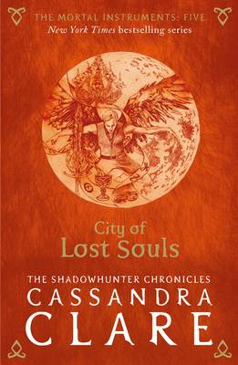 Book Cover for The Mortal Instruments 5: City of Lost Souls by Cassandra Clare