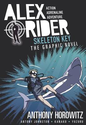 Cover for Skeleton Key Graphic Novel by Anthony Horowitz, Antony Johnston