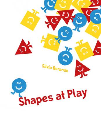 Cover for Shapes at Play A Minibombo Book by Silvia Borando