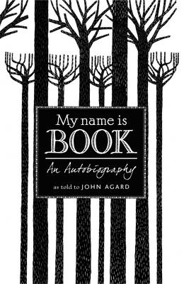 Cover for My Name is Book by John Agard