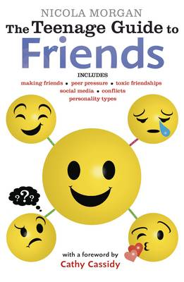 Cover for The Teenage Guide to Friends by Nicola Morgan