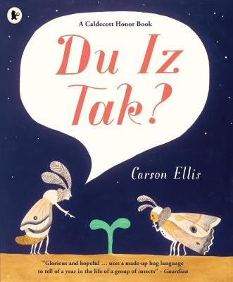 Cover for Du Iz Tak? by Carson Ellis