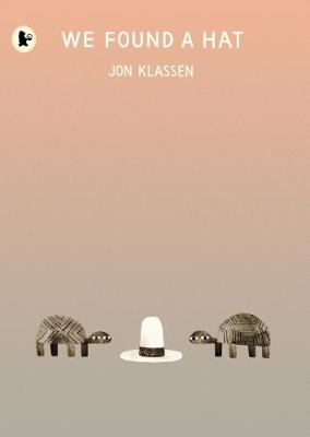 Cover for We Found a Hat by Jon Klassen