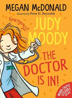 Cover for Judy Moody: The Doctor Is In! by Megan McDonald