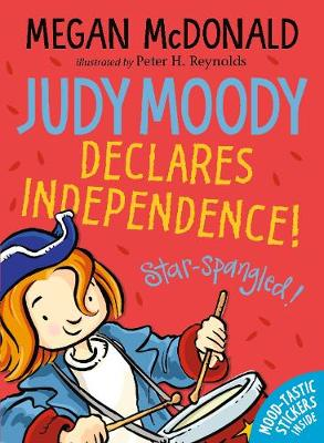Cover for Judy Moody Declares Independence! by Megan McDonald
