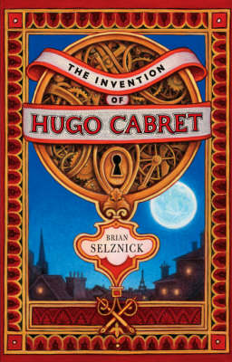 Cover for Invention Of Hugo Cabret by Brian Selznick