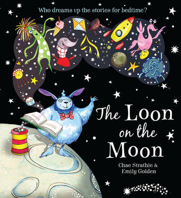 Cover for The Loon in the Moon by Chae Strathie