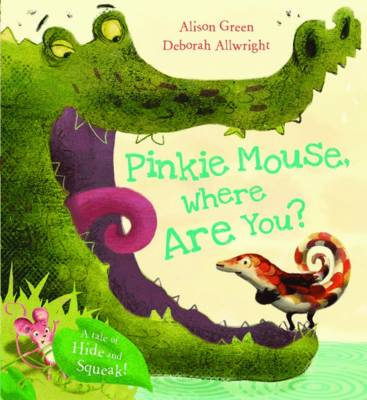 Cover for Pinkie Mouse, Where are You? by Alison Green