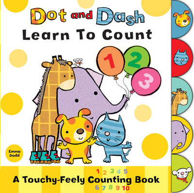 Cover for Dot and Dash Learn to Count by Emma Dodd