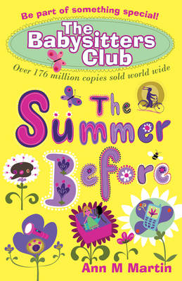 Cover for The Babysitters' Club: The Summer Before by Ann M. Martin