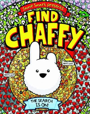 Cover for Find Chaffy by Jamie Smart
