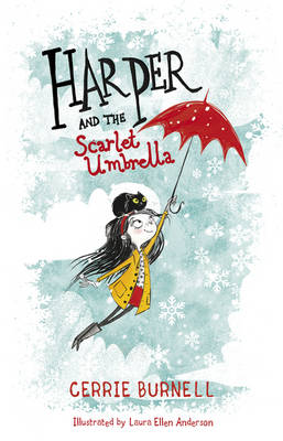 Cover for Harper and the Scarlet Umbrella by Cerrie Burnell