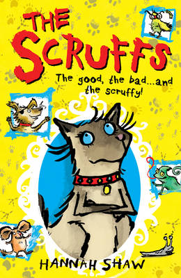 Cover for The Scruffs by Hannah Shaw
