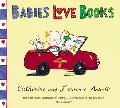 Cover for Babies Love Books by Catherine Anholt, Laurence Anholt
