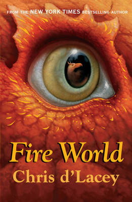 Cover for Fire World by Chris d'Lacey