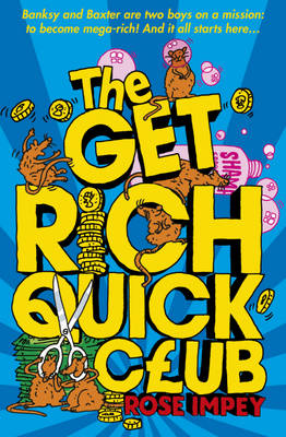 Cover for The Get-rich-quick Club by Rose Impey