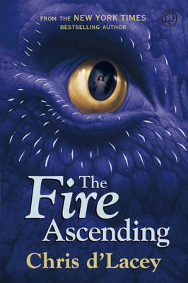 Cover for The Fire Ascending by Chris d'Lacey