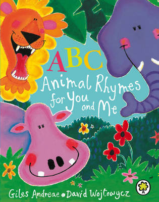 Cover for ABC Animal Rhymes for You and Me by Giles Andreae