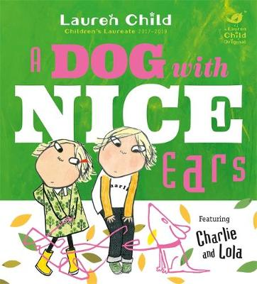 Book Cover for A Dog With Nice Ears by Lauren Child