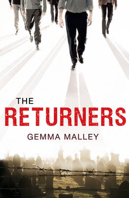 Cover for The Returners by Gemma Malley