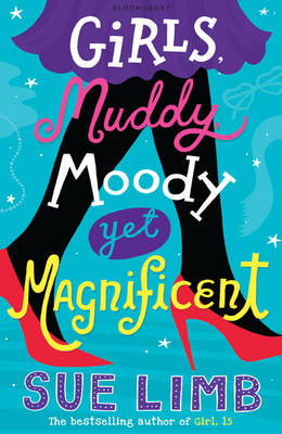 Cover for Girls, Muddy, Moody Yet Magnificent by Sue Limb
