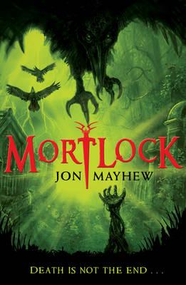 Cover for Mortlock by Jon Mayhew