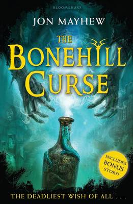 Cover for The Bonehill Curse by Jon Mayhew