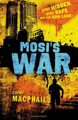 Cover for Mosi's War by Cathy MacPhail