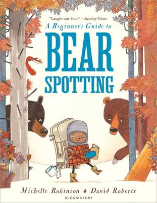 Cover for A Beginner's Guide to Bearspotting by Michelle Robinson