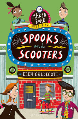 Cover for Spooks and Scooters by Elen Caldecott