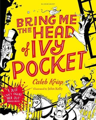 Cover for Bring Me the Head of Ivy Pocket by Caleb Krisp