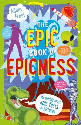 Cover for The Epic Book of Epicness by Adam Frost