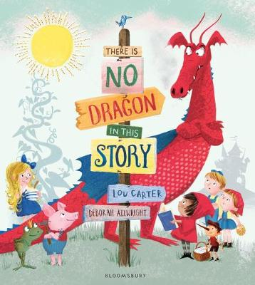 Cover for There is No Dragon in This Story by Lou Carter