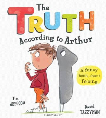 Cover for The Truth According to Arthur by Tim Hopgood