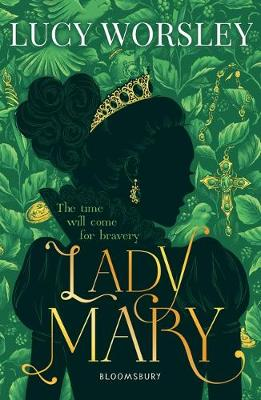 Cover for Lady Mary by Lucy Worsley
