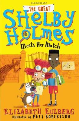 Cover for The Great Shelby Holmes Meets Her Match by Elizabeth Eulberg