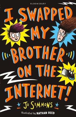 Cover for I Swapped My Brother On The Internet by Jo Simmons