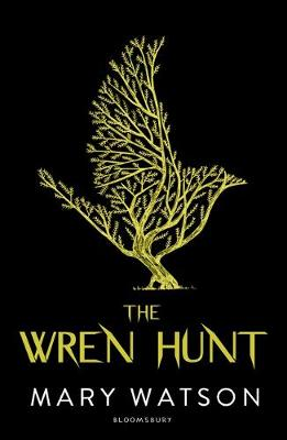 Cover for The Wren Hunt by Mary Watson