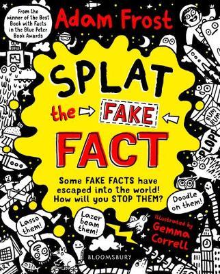 Splat the Fake Fact! Doodle on them, laser beam them, lasso them