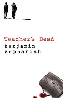Cover for Teacher's Dead by Benjamin Zephaniah