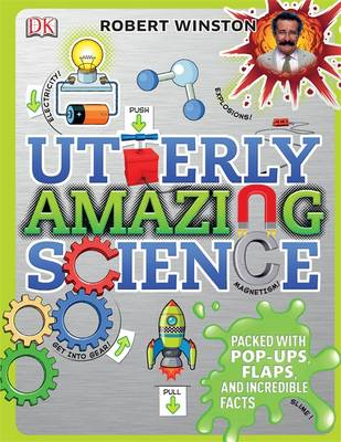 Cover for Utterly Amazing Science by Robert Winston