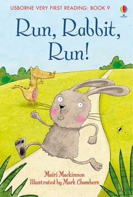 Cover for Usborne Very First Reading 9: Run Rabbit Run by Mairi Mackinnon