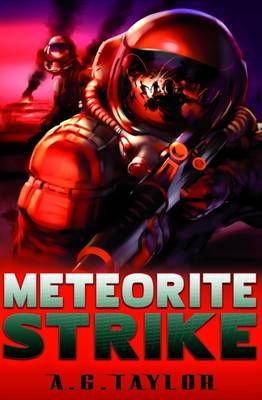Cover for Meteorite Strike by A.G. Taylor