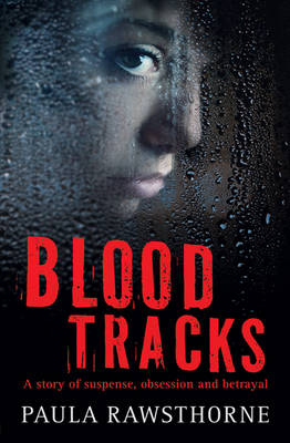 Cover for Blood Tracks by Paula Rawsthorne