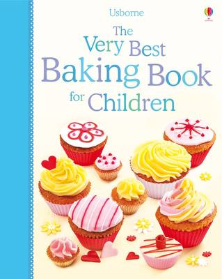 Cover for The Very Best Baking Book for Children by Fiona Patchett, Abigail Wheatley