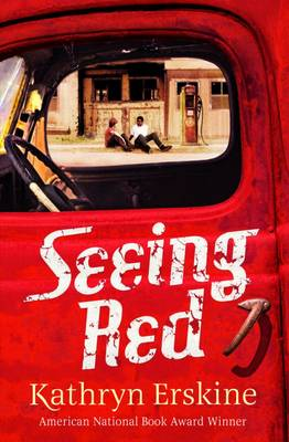 Cover for Seeing Red by Kathryn Erskine