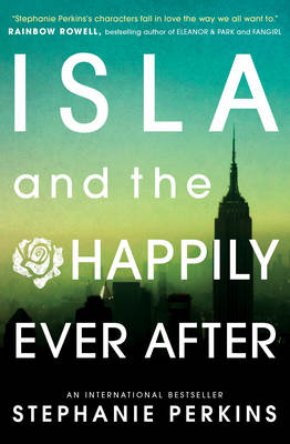 Cover for Isla and the Happily Ever After by Stephanie Perkins