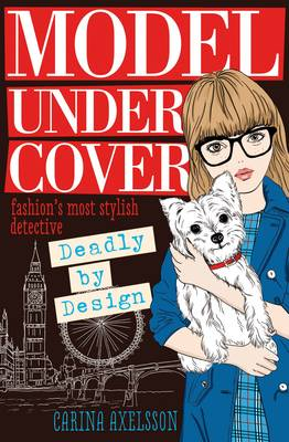 Cover for Deadly by Design by Carina Axelsson