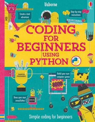 Cover for Coding for Beginners: Using Python by Louie Stowell