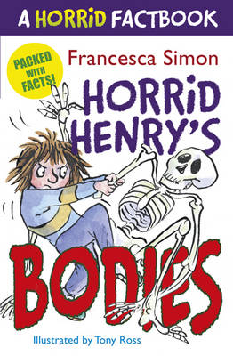 A Horrid Factbook: Horrid Henry's Bodies